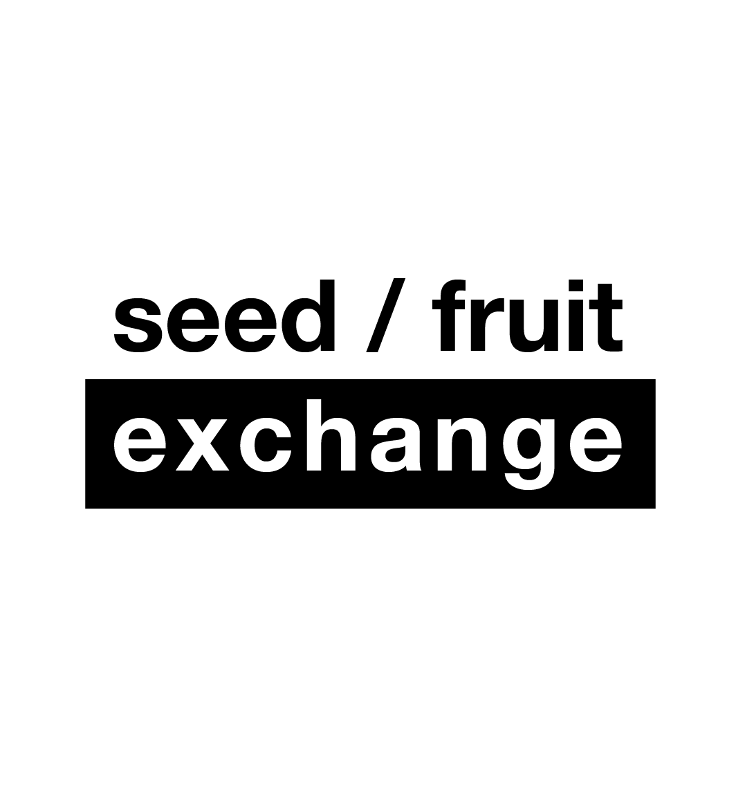 Seed / Fruit Exchange